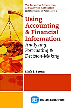 financial information and decision making Using financial information for decision making project description the aim is to provide learners with an understanding of where and how to access sources of finance for a business, and.