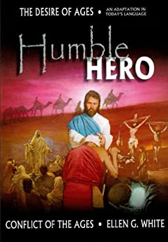 Humble Hero (Conflict of the Ages Series Book 3) by [White, Ellen G.]