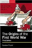 The Origins of the First World War 9780582438040