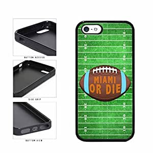 Miami or Die Football Field TPU RUBBER SILICONE Phone Case Back Cover Apple iPhone 5 5s by lolosakes