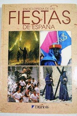 ENCICLOPEDIA DE LAS FIESTAS DE ESPAÑA.: Amazon.es: VV.AA.: Libros