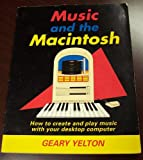 Music and the Macintosh, Geary Yelton, 0962339768
