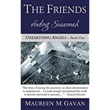 The Friends: finding Susannah (Unearthing Angels Book 1)