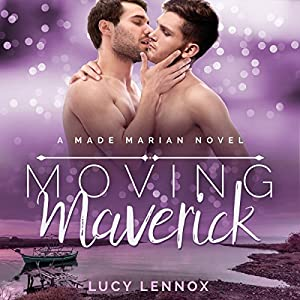 Audio Book Review: Moving Maverick by Lucy Lennox (Author) & Michael Pauley  (Narrator)