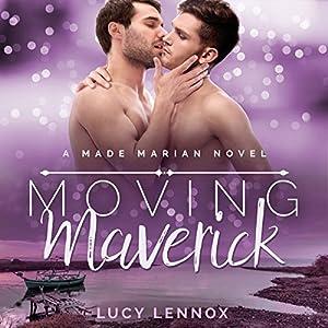 Moving Maverick Hörbuch