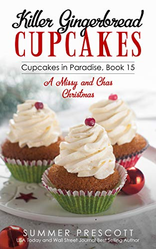 Killer Gingerbread Cupcakes (Cupcakes in Paradise Book 15)