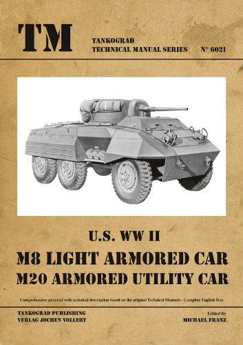 TM - Tankograd Technical Manual Series No. 6021 - U.S. WWII M8 Light Armoured Car, M20 Armoured Utility - Light Armoured
