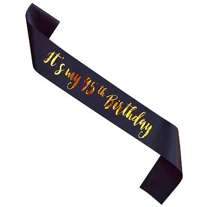 Amazon MAGJUCHE Its My 95th Birthday Sash Black And Gold