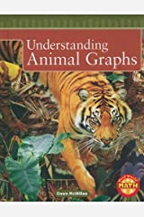 Understanding Animal Graphs (Real World Math - Level 3) Library Binding