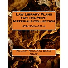 Law Library Plans for the Print Materials Collection