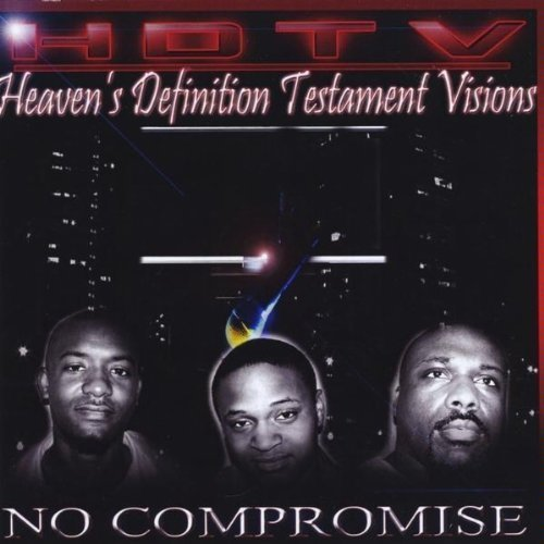 Price comparison product image No Compromise by Hdtv (Heaven's Definition Testament Visions) (2009-11-24)