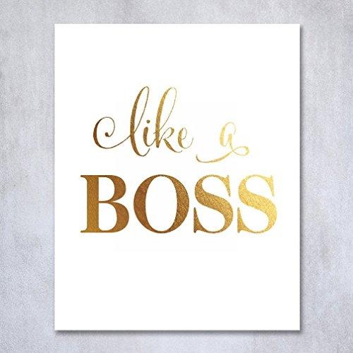 Like A Boss Gold Foil Art Print Office Modern Wall Art Poster Decor 5 inches x 7