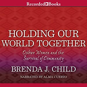 Holding Our World Together Audiobook
