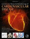 Cellular and Molecular Pathobiology of Cardiovascular Disease, , 0124052061