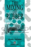 The Mixing of Rubber, , 9401064601