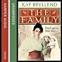 The Family Audiobook by Kay Brellend Narrated by Penelope McDonald