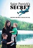 Saint Patrick?s Secret, Sean Ryan, 1449785107