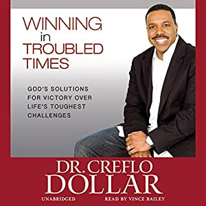 Winning in Troubled Times Audiobook