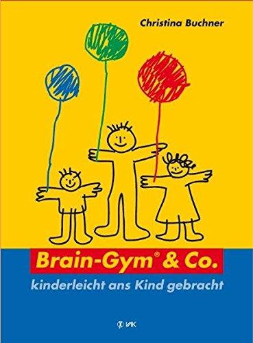 brain-gym-co-kinderleicht-ans-kind-gebracht-lernen-durch-bewegung