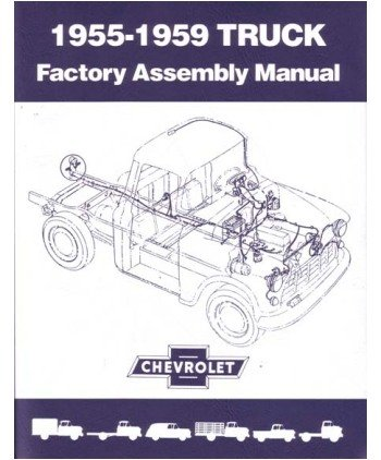 amazon com 1955 1956 chevrolet pickup truck assembly manual automotive rh amazon com 55 59 Chevy Panel Truck 55 Chevy Truck Body Parts