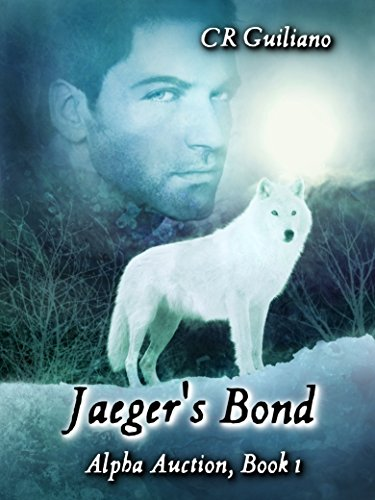 Jaeger's Bond (Alpha Auction Book 1)