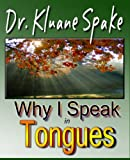 Why I Speak In Tongues: Learn How & Why