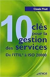 10 clés pour la gestion des services : De l'ITIL à ISO 20000