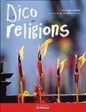 """Afficher """"Le dico des religions"""""""