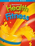 Harcourt Health and Fitness, HARCOURT SCHOOL PUBLISHERS, 0153390689