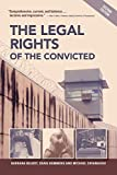 The Legal Rights of the Convicted 2nd Edition