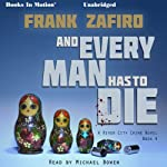 And Every Man Has to Die: The River City Crime Series, Book 4 | Frank Zafiro