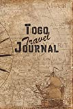 Togo Travel Journal: 6x9 Travel Notebook with prompts and Checklists perfect gift for your Trip to Togo for every Traveler