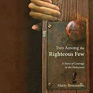 Two Among the Righteous Few Audiobook