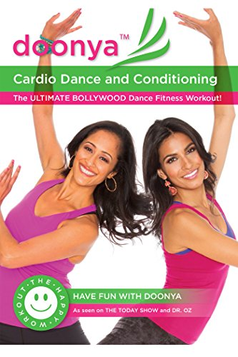 Doonya the Bollywood Dance Workout: Cardio Dance & Conditioning by