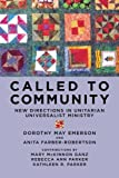 img - for Called to Community: New Directions in Unitarian Universalist Ministry book / textbook / text book