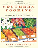 A Love Affair with Southern Cooking, Jean Anderson, 0060761784