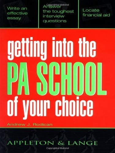 Getting Into the PA School of Your Choice by Andrew J. Rodican - Appleton Stores Mall