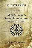 Monita Secreta Secret Instructions of the Jesuits