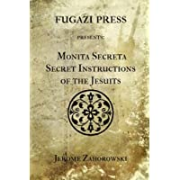 Monita Secreta Secret Instructions of the Jesuits
