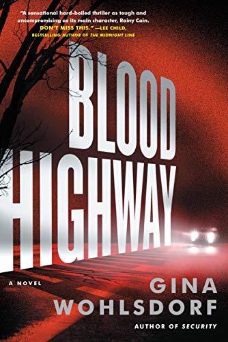 Image of Blood Highway: A Novel