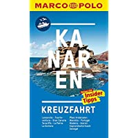 MARCO POLO Reiseführer Kanaren Kreuzfahrt: Lanzarote, Fuerteventura, Gran Canaria, Teneriffa, La Palma, La Gomera, Plus: An