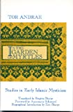 In the Garden of Myrtles : Studies in Early Islamic Mysticism, Andrae, Staffan, 0887065244