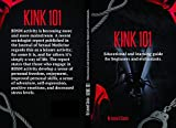 Kink 101: Educational and learning guide for