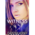 Witness (Witness, Book 1)