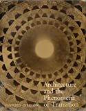 Architecture and the Phenomena of Transition, Sigfried Giedion, 0674043375
