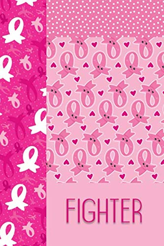 Fighter: Breast Cancer Journal for Documenting, Reflection and Prayer by Folio Dreams