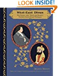 """West-East Divan: The Poems, with """"Not..."""