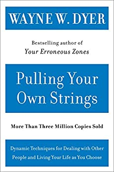 pulling your own strings wayne dyer pdf free download