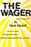 The Wager, a Play, and Two Short Plays, Mark Medoff, 0883710161