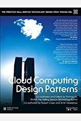 Cloud Computing Design Patterns (paperback) (The Pearson Service Technology Series from Thomas Erl) Kindle Edition
